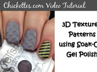 3D Textured Nails Using Gelish Soak-Off Gel Polish