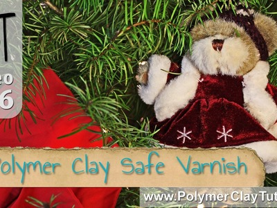 Polymer Clay Safe Varnish with a Christmas Twist