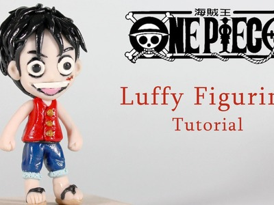 Polymer Clay Tutorial: Luffy from One Piece