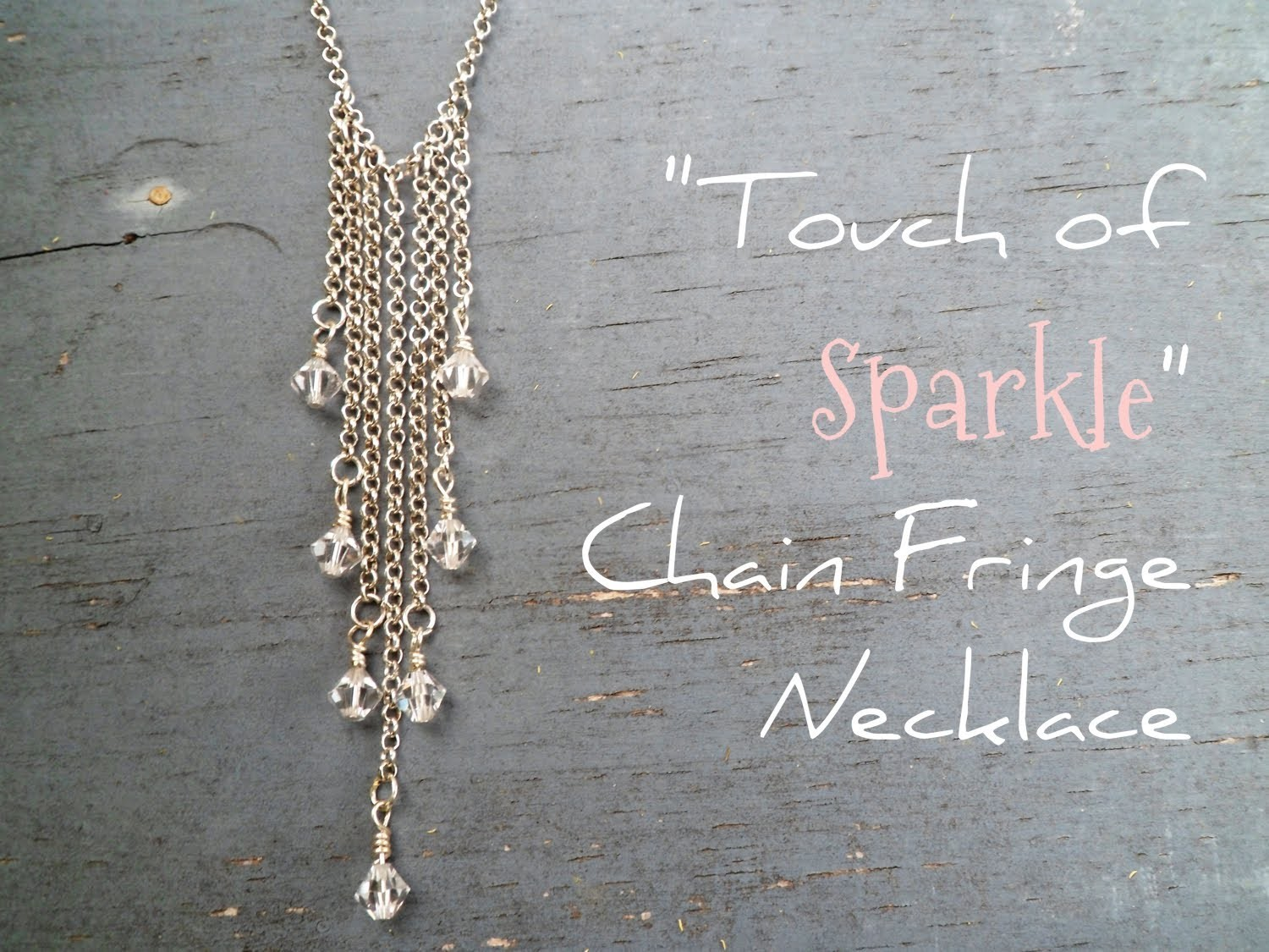 """Touch of Sparkle"" Chain Fringe Necklace Tutorial 
