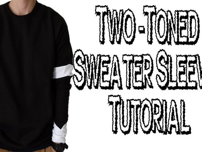 Two-Toned Sweater Sleeves Tutorial