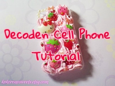 ☆ Decoden Cell Phone Tutorial ☆