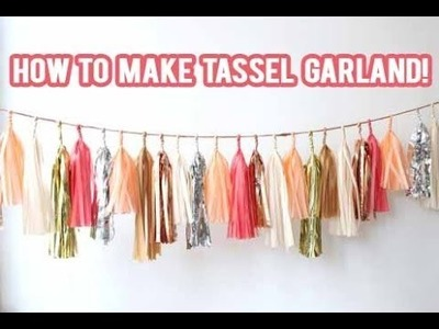 DIY How to make a Tassel Garland Banner! | NicoleMatthews |