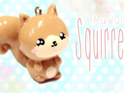 ◕‿◕ Squirrel! Kawaii Friday 113 - Tutorial in Polymer clay!