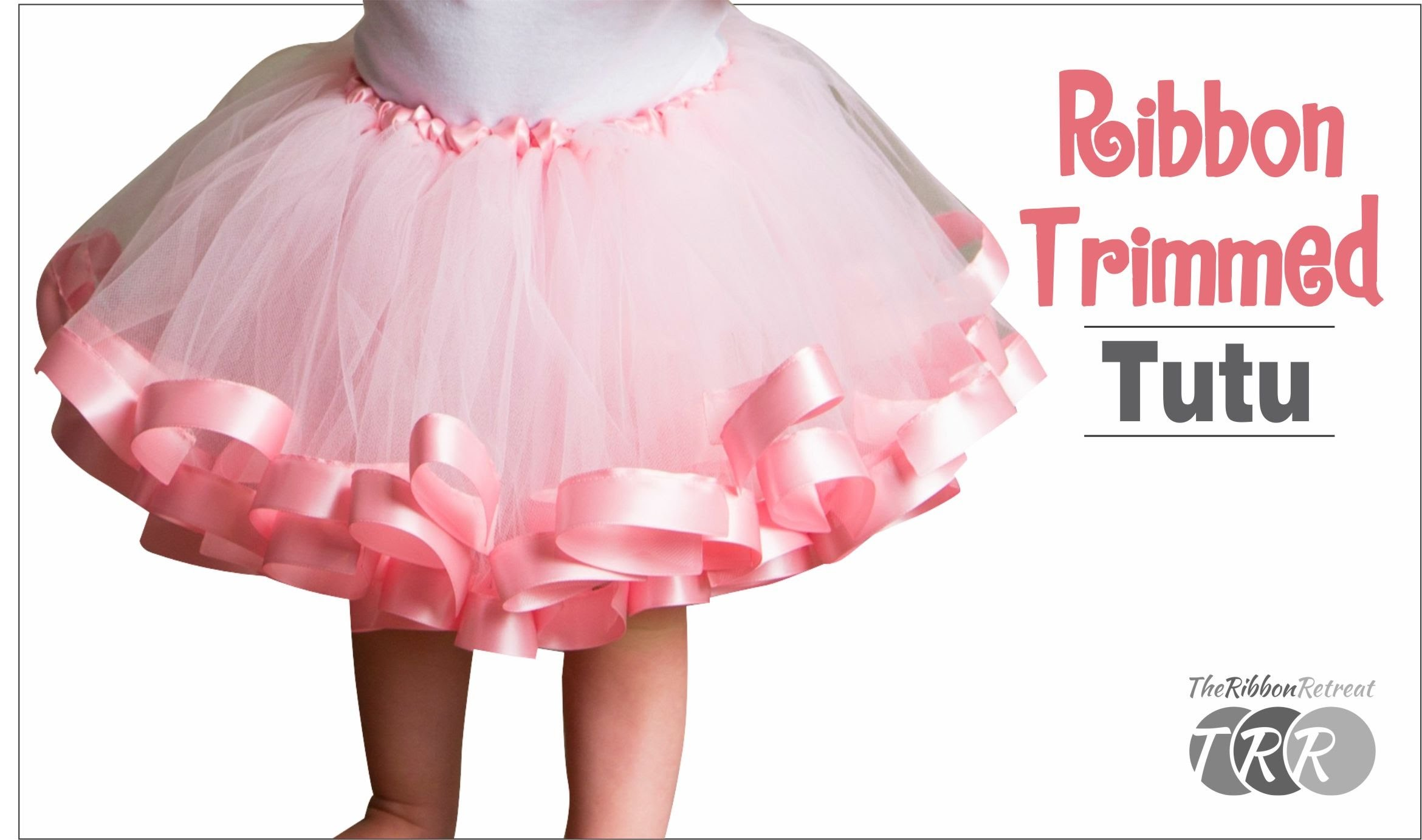 How to Make a Ribbon Trimmed Tutu - TheRibbonRetreat.com