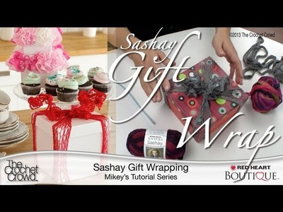 How To Wrap Red Heart Sashay Gift Boxes
