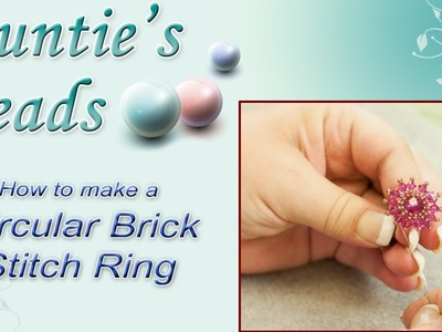 Karla Kam - Circular Brick Stitch Ring
