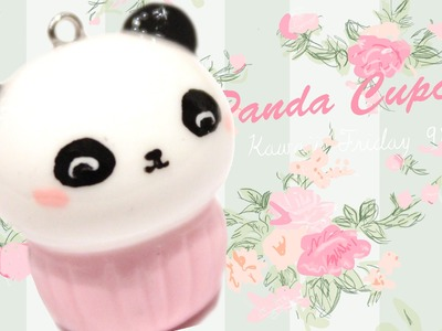 ◕‿◕ Panda Cupcake! Kawaii Friday 98 - Tutorial in Polymer clay!
