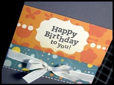 Happy Birthday - Make a Card Monday #60