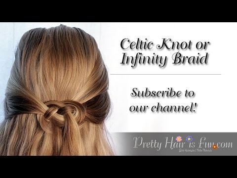 How to do a Celtic Knot or Infinity Braid in Your Hair | Pretty Hair is Fun