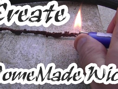 How To Make A Homemade Wick