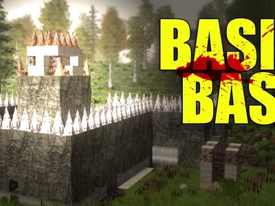 Welcome to 7 Days to Die - Episode 001 - Basic Base