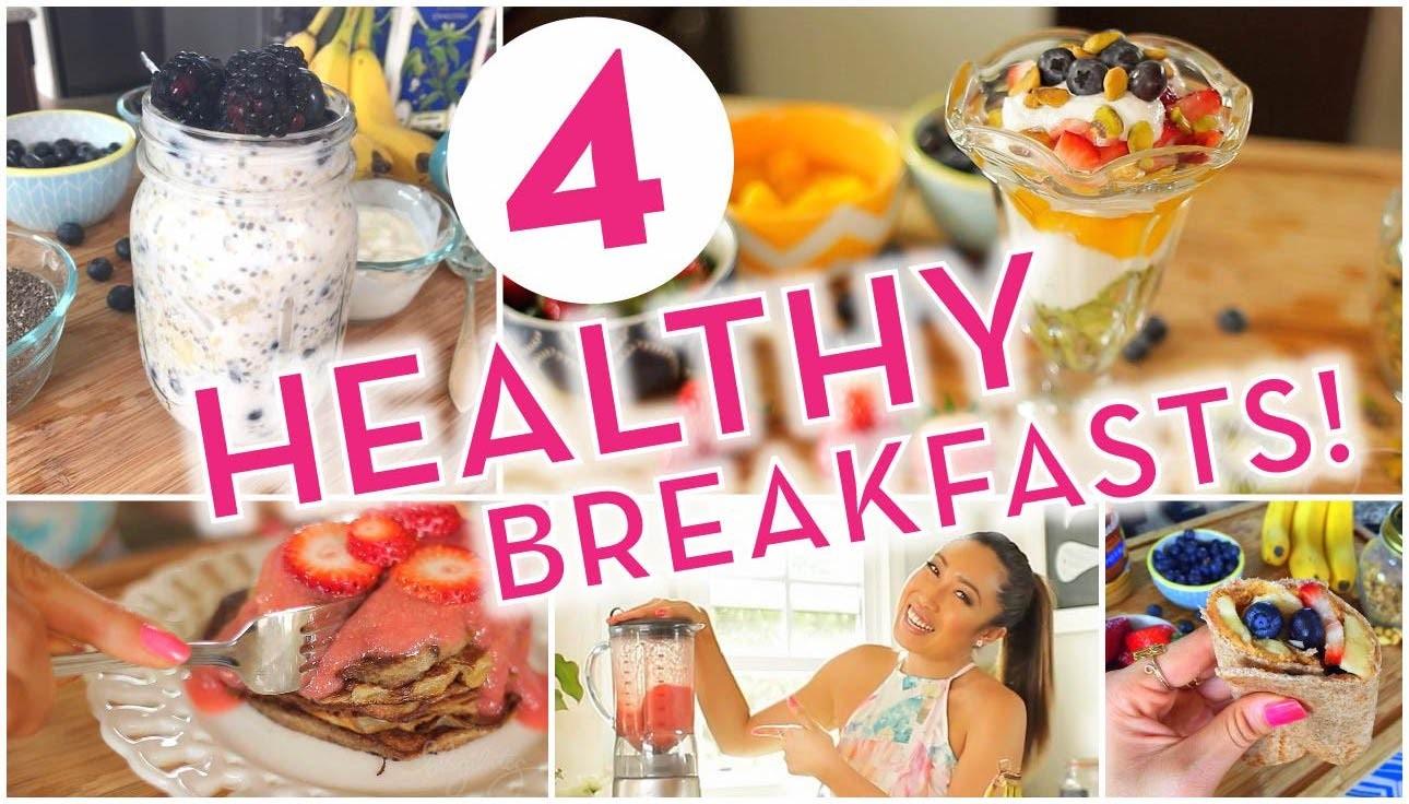4 Super Easy Healthy Breakfast Ideas!