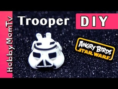 DIY How to: Storm Trooper Pig | Tutorial Star Wars Angry Birds Bad Piggies HobbyMomTV