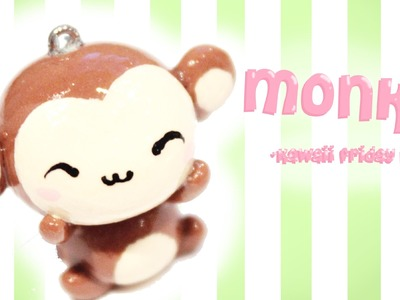 ◕‿◕ Monkey! Kawaii Friday 107 - Tutorial in Polymer clay!