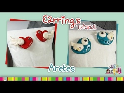 Earrings Polymer Clay tutorial. Aretes de arcilla polimérica