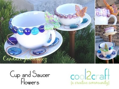 How to Make a Cup and Saucer Flower Garden Art by Candace Jedrowicz