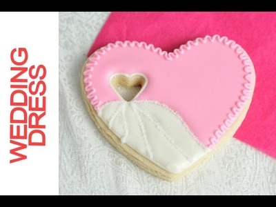 How To Make Wedding Heart Dress Cookies, Decorating with Royal Icing