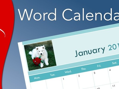 Microsoft Word: How to Make a Calendar