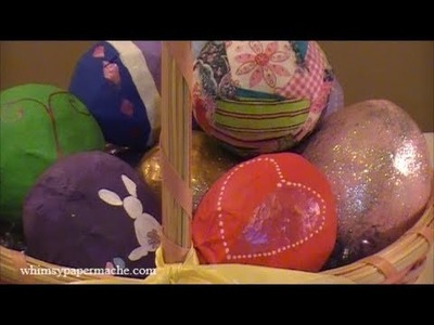 How 2 Make Paper Mache Easter Eggs