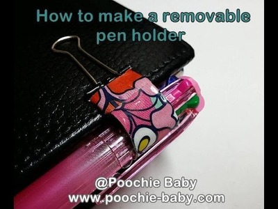 How To Make a Detachable Pen Holder for Your Filofax or Planner