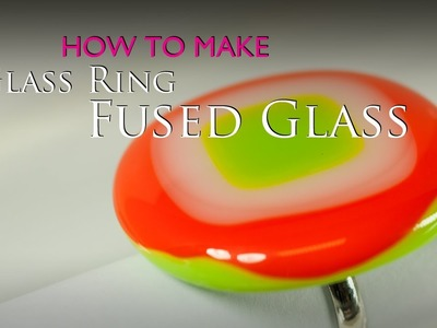 How to make a  fused glass ring in a Microwave Kiln