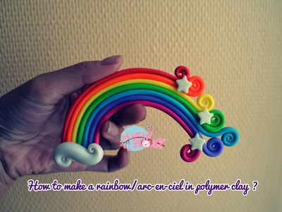 How to make a rainbow.Arc-en-ciel in polymer clay?