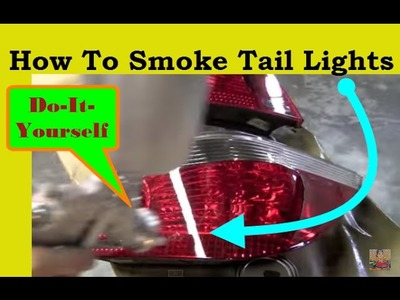 How To Smoke Tail Lights Yourself