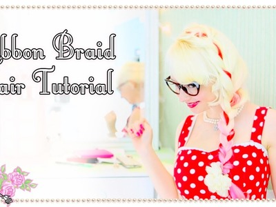 Ribbon Braid Hair Tutorial - Violet LeBeaux