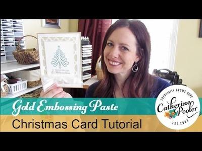 Gold Embossing Paste Verdigris Christmas Tree Card