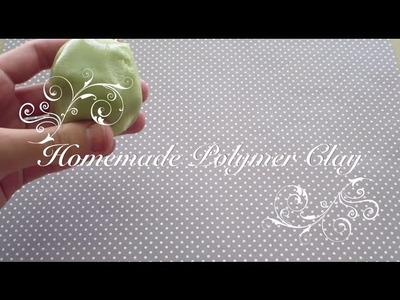 ♥ Homemade Polymer Clay ♥