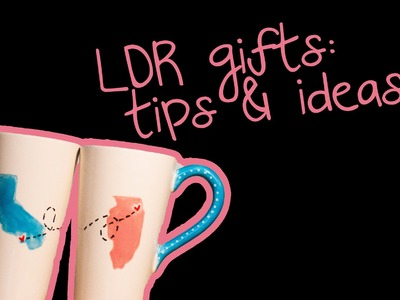 LDR Gifts: Tips & Ideas!