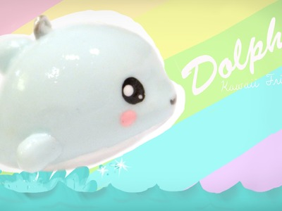 ◕‿◕Dolphin! Kawaii Friday 85 - Tutorial in Polymer clay!