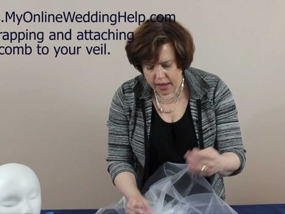 Wrapping & Attaching the Comb. Step 5 in the Making a Bridal Veil Series