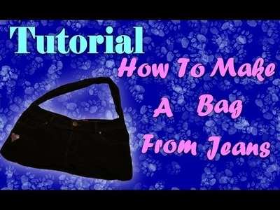 How To Make A Bag Out Of Old Jeans