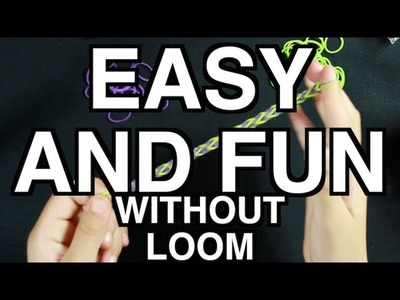 How to Make a Fishtail Rainbow Loom Bracelet without loom - SIMPLE AND EASY