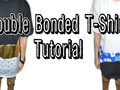 Double Bonded T-Shirt Tutorial