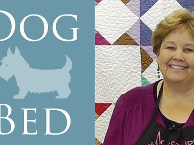 Fabric Scrap Dog Bed: An Easy Sewing Project Tutorial with Jenny Doan of Missouri Star Quilt Co