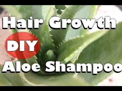 How to Make NATURAL homemade Aloe Vera Shampoo (to Grow hair & Treat hair loss) - Part 1 of 3