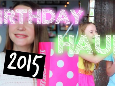 My 14th Birthday Haul!!