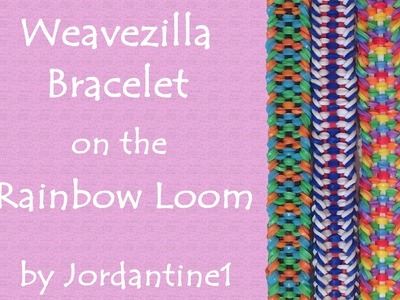 New Weavezilla Bracelet - Rainbow Loom, Crazy Loom, Fun Loom, Bandaloom