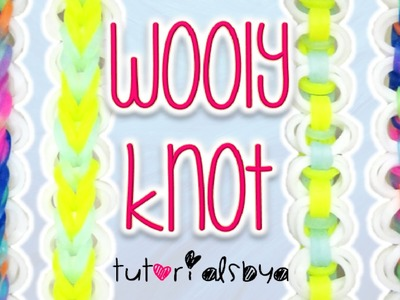 NEW Wooly Knot Rainbow Loom Monster Tail Bracelet Tutorial | How To