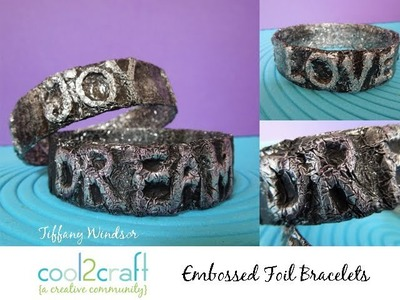 How to Make Embossed Foil Water Bottle Bracelets by Tiffany Windsor