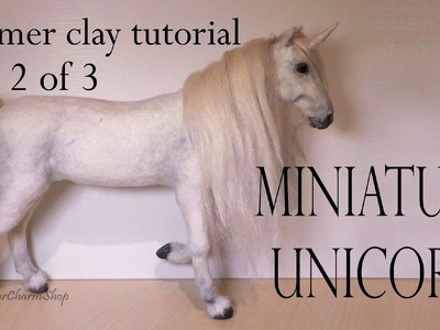 Polymer Clay Horse. Unicorn Tutorial Pt. 2 - (Body)