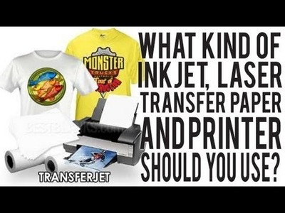 What type of Transfer Paper or Printer should you use to star T-Shirt Business