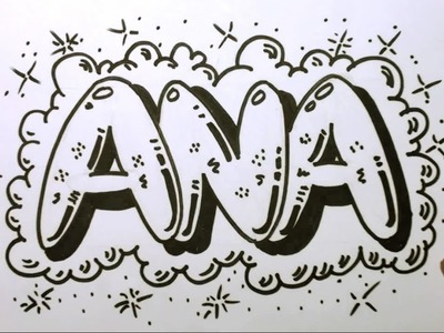 How to Draw Graffiti Letters - Write Ana in Bubble Letters