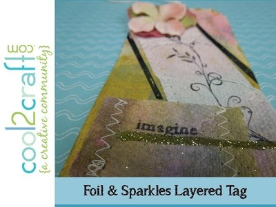 How to Embellish Tags with KoolTak Foil and Sparkles by Tiffany Windsor