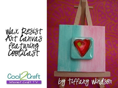 How to Make a Wax Resist Design on Cool2Cast by Tiffany Windsor