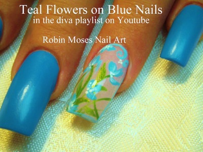3 Nail Art Tutorials | Easy Nail Art For Beginners | Teal Blue Flower Nails