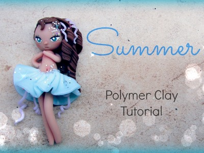 4 Seasons ▪ Summer ▪ Polymer Clay Tutorial ❀ Doll Chibi
